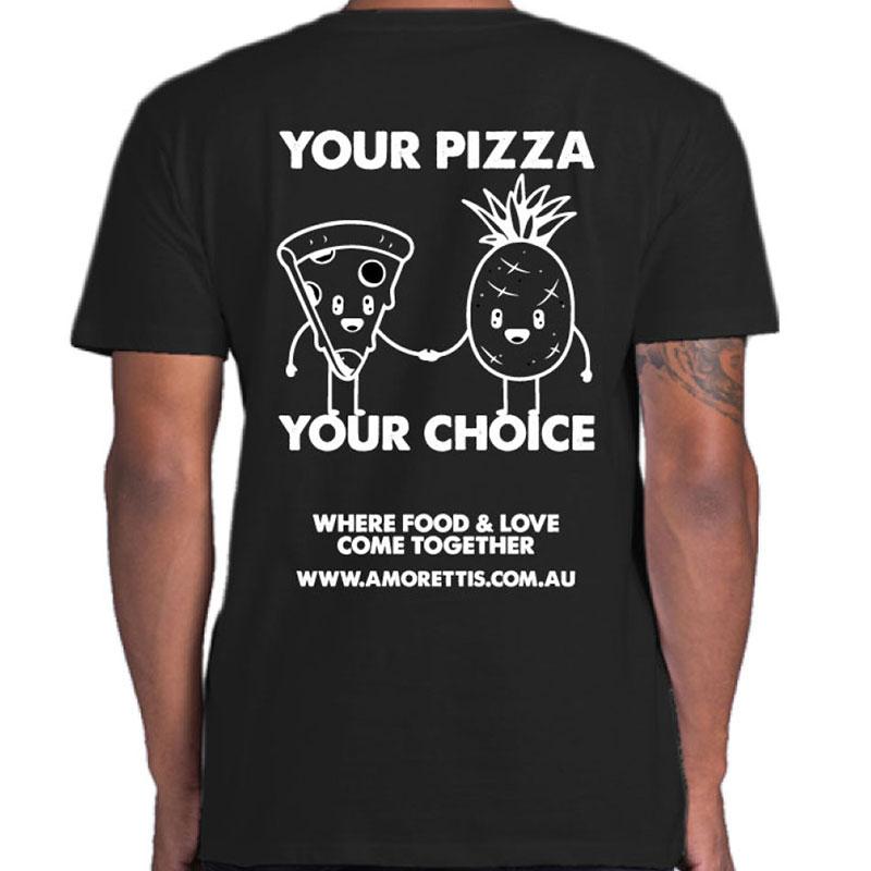 Your Pizza tshirt - Amorettis